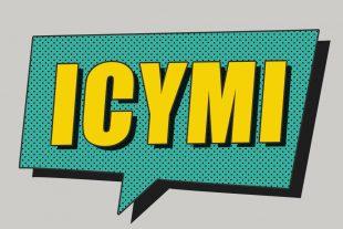 ICYMI acronym in a speech bubble.